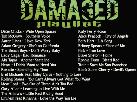 Damaged Playlist