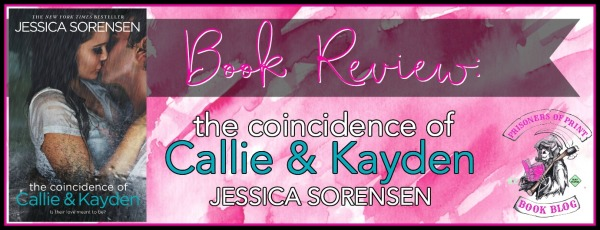 The Coincidence of Callie and Kayden Banner