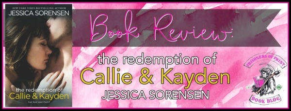 The Redemption of Callie and Kayden Banner