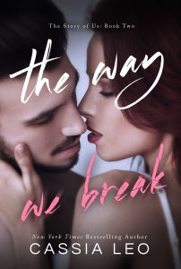 The Way We Break eBook