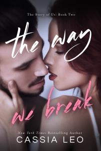 The Way We Break eBook