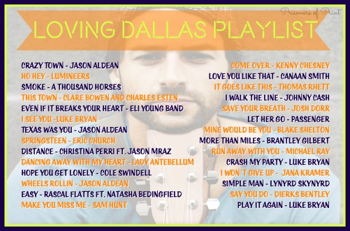 Loving Dallas Playlist