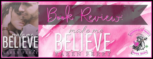 Make Me Believe Banner