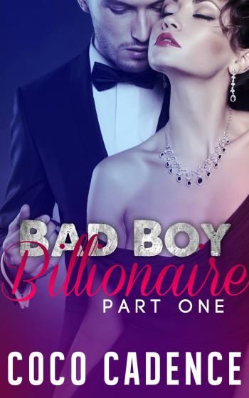 Bad Boy Billionaire Part One