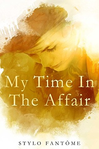 My Time in the Affair cover
