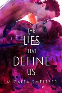 The Lies That Define Us