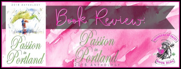 Passion in Portland Anthology Banner