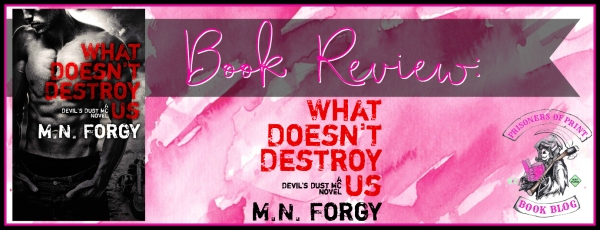 What Doesn't Destroy Us Banner