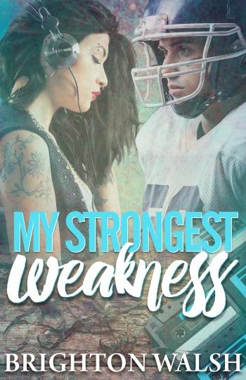 my-strongest-weakness